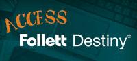 Access Follett Destiny