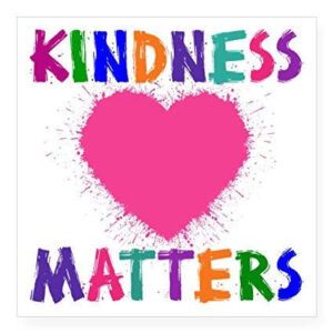 kindness matters with a heart